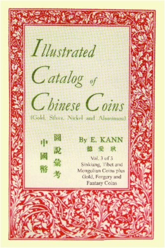 Illustrated Catalog of Chinese Coins Vol 3 Gold Silver Nickel and Aluminum092389196X : image