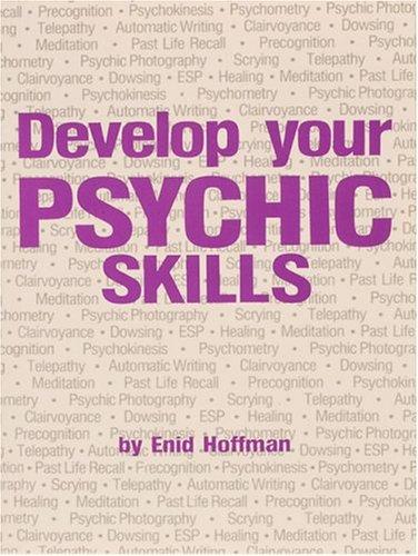 Develop Your Psychic Skills091495511X