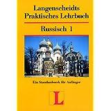 Langenscheidts Praktisches Lehrbuch, Russisch, Teil 1