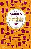 echange, troc Sophie Dudemaine, Eve-Marie Briolat - Les sauces de Sophie