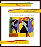 Distributed Computing: Principles and Applications