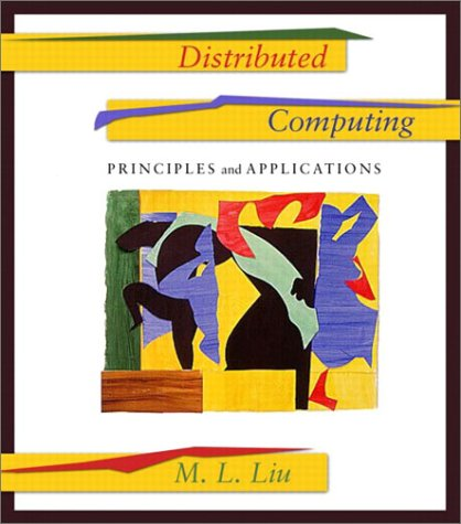 Distributed Computing:Principles and Applications: United States      Edition