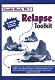 Relapse Toolkit (0910223262) by Black, Claudia