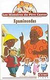 echange, troc Les Histoires du Père Castor : Epaminondas [VHS]