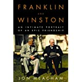Franklin and Winston: An Intimate Portrait of an Epic Friendship ~ Jon Meacham