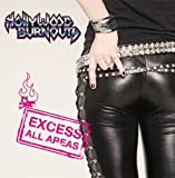 Excess All Areas by Hollywood Burnouts (2012) Audio CD