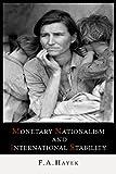 Monetary Nationalism and International Stability