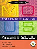 img - for Mous Test Preparation Guide for Access 2000 by Sue Wise (2000-11-13) book / textbook / text book