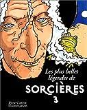 """Afficher """"Les Plus belles lègendes de sorcières"""""""