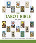 The Tarot Bible: The Definitive Guide...