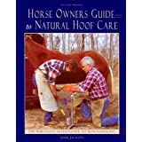 Horse Owners Guide to Natural Hoof Care ~ Jaime Jackson