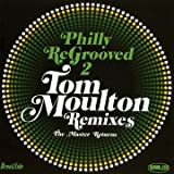 Philly Re-Grooved, Vol. 2: The Tom Moulton Mixes - The Master Returns