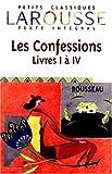 echange, troc Jean-Jacques Rousseau - Les Confessions, livres I à IV, texte intégral
