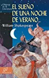 Sueno de una noche de verano (Clasicos de la literatura series) (8497644697) by William Shakespeare