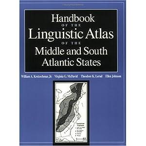 【クリックで詳細表示】Handbook of the Linguistic Atlas of the Middle and South Atlantic States: Virginia G. Mcdavid, Theodore K. Lerud, William A., Jr. Kretzschmar: 洋書