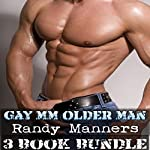 MM Gay Older Man: Three-Book Bundle Younger on Older Man | Randy Manners