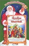 echange, troc Caroline et ses amis : Caroline et ses amis fêtent Noël [VHS]