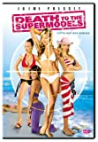 echange, troc Death to the Supermodels [Import USA Zone 1]