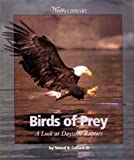 img - for Birds of Prey: A Look at Daytime Raptors (Watts Library) book / textbook / text book