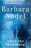 After the Mourning (0755321375) by Barbara Nadel