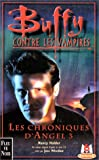 echange, troc Nancy Holder - Buffy contre les vampires, tome 12 : Les chroniques d'Angel, volume 3