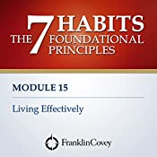 Module 15 - Living Effectively |  FranklinCovey