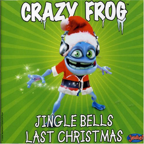 Crazy Frog - Jingle Bells Last Christmas - Zortam Music