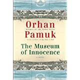 The Museum of Innocence ~ Orhan Pamuk