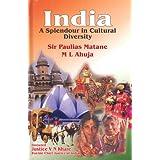 India: A Splendour in Cultural Diversity