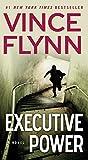 Executive Power (The Mitch Rapp Series)