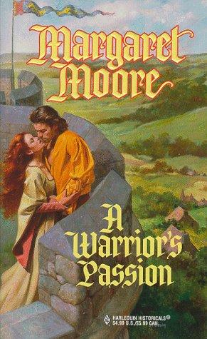 Warrior'S Passion (Harlequin Historicals, 440), MARGARET MOORE