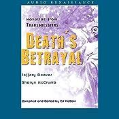 Death's Betrayal: Novellas from Transgressions (Unabridged Selections) | Jeffery Deaver, Sharyn McCrumb