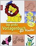 Window-Color-Vorlage: Das große Vorlagenbuch für Kinder: Für Fensterbilder aus Papier und Windowcolor