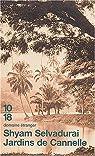 Jardins de Cannelle par Selvadurai