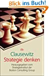 Clausewitz: Strategie Denken