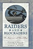 img - for Raiders & Blockaders: The American Civil War Afloat book / textbook / text book