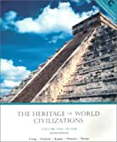 The Heritage of World Civilization, Volume I: To 1650 (5th Edition) (0130124532) by Craig, Albert M.