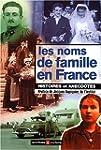 Les noms de famille en France : Histo...