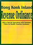 img - for Hong Kong Inland Revenue Ordinance book / textbook / text book