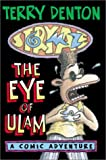 Storymaze 2: The Eye of Ulam (Storymaze series) (1865083585) by Denton, Terry