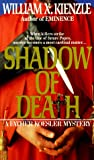 Shadow of Death (0345331109) by Kienzle, William X.