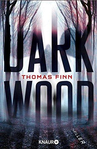 Thomas Finn: Dark Wood