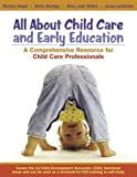 img - for All About Child Care and Early Education: A Comprehensive Resource for Child Care Professionals by Marilyn Segal (2005-10-07) book / textbook / text book