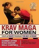 Krav Maga for Women: Your Ultimate Program for Self-Defense