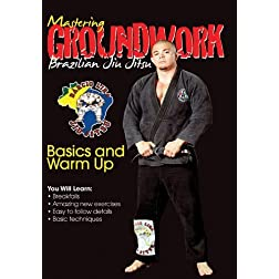 Mastering Groundwork #1 Basics and Warm up.