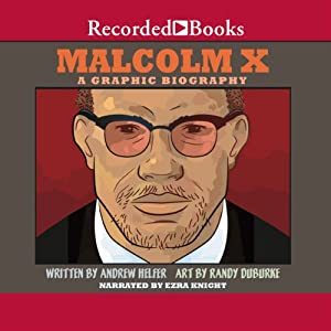 Malcolm X: A Graphic Biography Audiobook