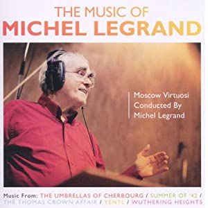 The Music Of Michel Legrand