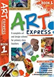 Art Express Book 1: Bk. 1