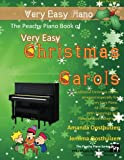 img - for The Peachy Piano Book of Very Easy Christmas Carols: 20 Traditional Christmas Carols arranged especially for very easy Piano. With fingerings and piano keyboard diagrams. book / textbook / text book