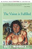 img - for The Vision is Fulfilled book / textbook / text book